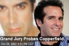 Grand Jury Probes Copperfield