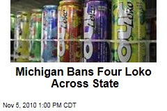 Michigan Bans Four Loko Across State
