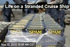 Life on a Stranded Cruise Ship