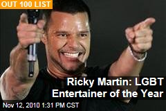 Ricky Martin: LGBT Entertainer of the Year