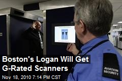 Boston first to receive G-Rated Scanners