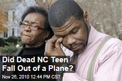 Did Dead NC Teen Fall Out of a Plane?