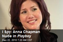 I Spy Anna Chapman Nude in Playboy