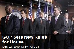 GOP Sets New Rules for House