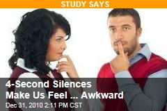 4-Second Silences Make Us Feel ... Awkward