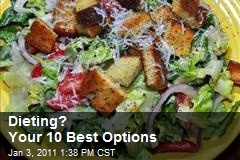 Dieting? Your 10 Best Options