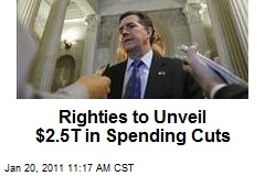 Righties to Unveil $2.5T in Spending Cuts