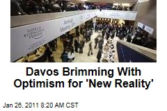 'New Reality': Davos World Economic Forum Optimistic