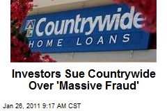 Investors Sue Countrywide Over 'Massive Fraud'