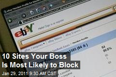 10 Sites Your Boss Is Most Likely to Block