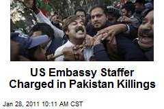 US Embassy Staffer Charged in Pakistan Killings
