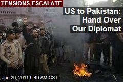 US to Pakistan: Hand Over Our Diplomat