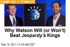 Why Watson Will (or Won't) Beat Jeopardy's Kings