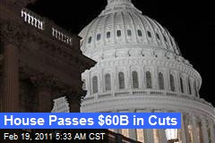 House Passes $60B in Cuts