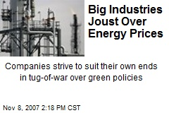 Big Industries Joust Over Energy Prices