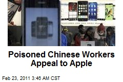 Poisoned Chinese Workers Appeal to Apple