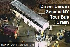 Driver Dies in Second NY Tour Bus Crash