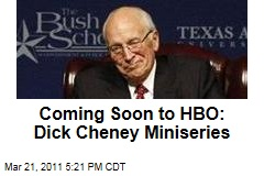 Dick Cheney to Get HBO Miniseries