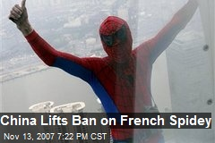 China Lifts Ban on French Spidey