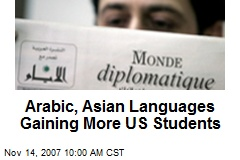 Arabic, Asian Languages Gaining More US Students