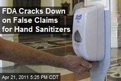 FDA Cracks Down on False Claims by Hand Sanitizers