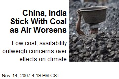 China, India Stick With Coal as Air Worsens