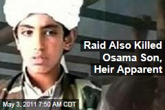 Osama Son Hamza bin Laden Also Killed in Raid