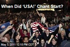 After Osama bin Laden's Death, Chants of 'USA! USA!'—When Did That Start?