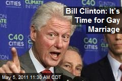 Bill Clinton: It's Time for Gay Marriage