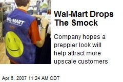 Wal-Mart Drops The Smock