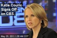 Katie Couric Signs Off on CBS