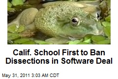 Calif. School First to Ban Dissection in Software Deal