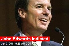 John Edwards Indicted by Federal Grand Jury