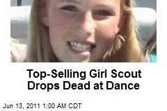 Top-Selling Girl Scout Drops Dead at Dance