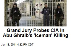 Federal Grand Jury Eyes CIA Agent Mark Swanner in 'Iceman' Death at Abu Ghraib