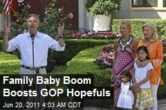 Baby Boom Boosting GOP Hopeful Families