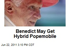 Benedict May Get Hybrid Popemobile