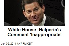 White House Calls Mark Halperin's 'Dick' Comment 'Inappropriate'