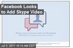 Facebook Looks to Add Skype Video