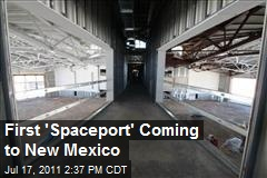 First 'Spaceport' Coming to New Mexico