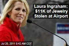 Laura Ingraham Jewelry Stolen From Luggage: Radio Talk Show Host Says $11,000 Was Taken