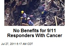 No Benefits for 9/11 Responders With Cancer