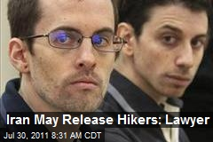 Iran May Release Hikers: Lawyer