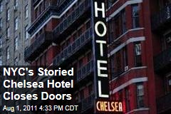 New York City's Storied Chelsea Hotel Closed to Guests