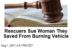 Ohio Rescuers David Kelley, Mark Kinkaid Sue Theresa Tanner, the Woman They Saved From Burning Vehicle