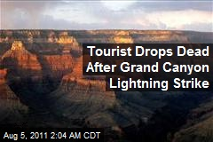 Tourist Drops Dead After Grand Canyon Lightning Strike