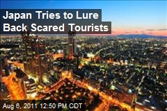 Japan Tries to Lure Back Scared Tourists