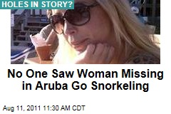 No One Saw Robyn Gardner, Woman Missing in Aruba, Go Snorkeling With Gary Giordano