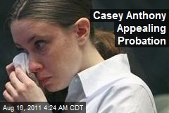 Casey Anthony Appealing Probation