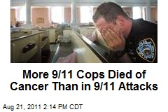 More 9/11 Cops Died of Cancer Than in 9/11 Attacks